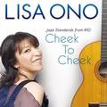小野丽莎的专辑 Cheek To Cheek-Jazz Standards from RIO-
