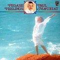 Paul Mauriat的专辑 Pegase Feelings