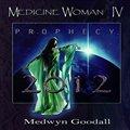 Medwyn Goodall的专辑 Medicine Woman IV  Prophecy 2012