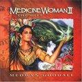 Medwyn Goodall的专辑 Medicine Woman II - The Gift
