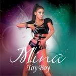 Mina米娜的专辑 Toy Boy (Single)