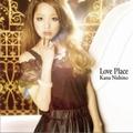 西野カナ的专辑 Love Place
