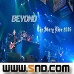 BEYOND的专辑 Beyond The Story Live 2005