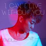 刘力扬的专辑 I Can't live without you(单曲)