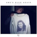 She s Blue Again 蓝色星期五