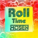 Mosen的专辑 Roll Time