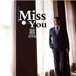 慕�凌�LLEQ的专辑 Miss You
