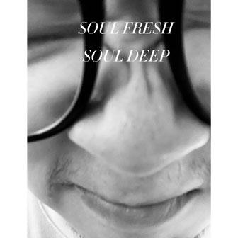 Soul Fresh Soul Deep
