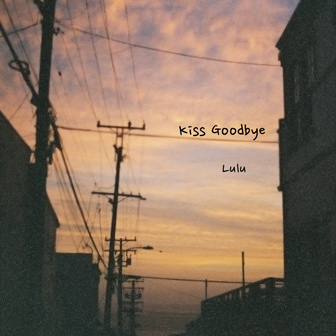 Kiss Goodbye