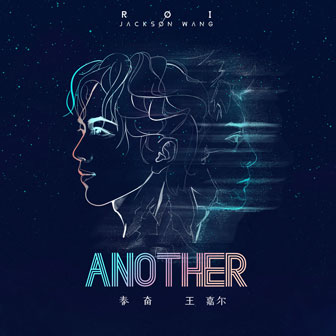 Another(Feat. 王嘉尔)