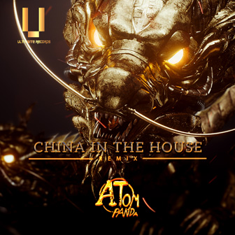 China in the house(Atom Panda Remix)