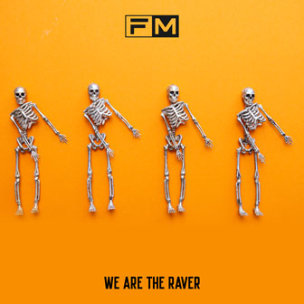 WE ARE THE RAVER